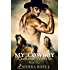 My Cowboy: Reckless Hearts - Part 1 (A Cowboy to Love)