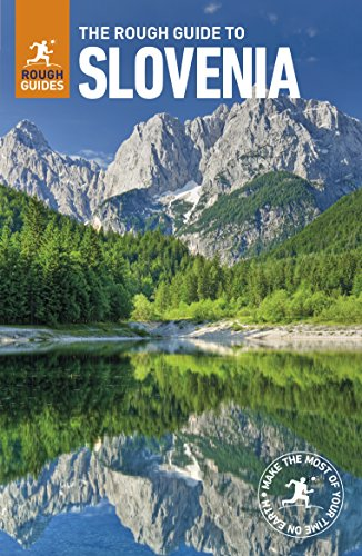 The Rough Guide to Slovenia (Rough Guides)...