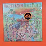 WEATHER REPORT Black Market PC 34099 LP Vinyl SEALED