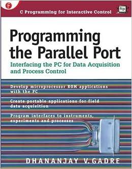 Amazon com: Programming the Parallel Port: Interfacing the