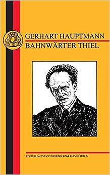 Hauptmann: Bahnwärter Thiel (German Texts)