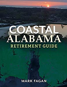 Coastal Alabama Retirement Guide by BookBaby