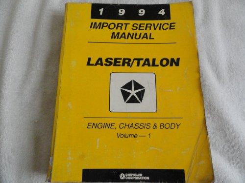 Chrysler Laser Manual - 1994 Chrysler Laser / Talon Service Manual - Volume 1 Only - Engine Chassis Body