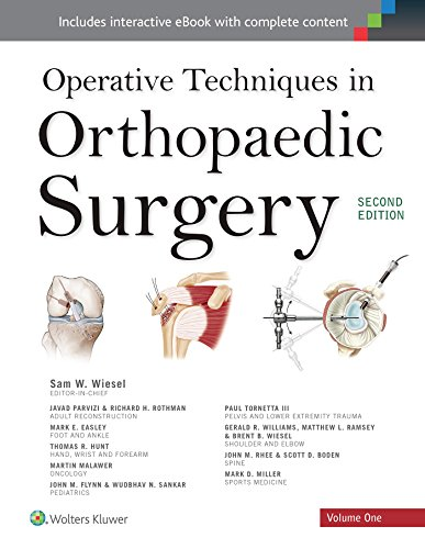 Operative Techniques in Orthopaedic Surgery (Four Volume Set) (Operative Techniques In Orthopaedic Surgery 4 Volume Set)