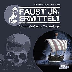 Störtebekers Totenkopf (Faust jr. ermittelt 04) Hörbuch