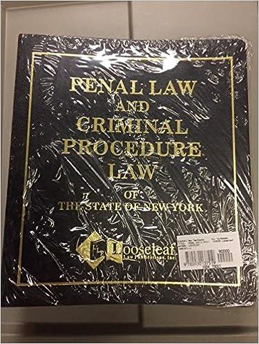 Penal Law & Criminal Procedure Law (Single Binder) ``N.Y.S. ...