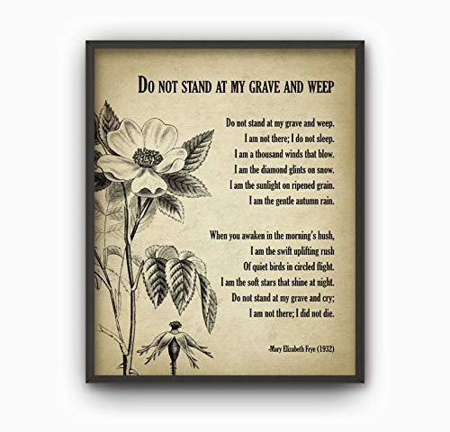 Les Connie Do Not Stand at My Grave and Weep Poem Mary Elizabeth Frye in Memory of Bereavement Print Memorial Decor Poetry Wall Art Decor (Do Not Stand At My Grave And Weep)
