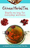 #8: Chinese Herbal Tea: Simple recipes for everyday wellness