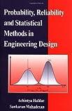 img - for Probability, Reliability, and Statistical Methods in Engineering Design by Haldar, Achintya, Mahadevan, Sankaran(November 1, 1999) Hardcover book / textbook / text book