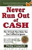Never Run Out of Cash, Philip Campbell, 1932743006