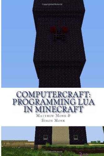 ComputerCraft: Lua Programming in Minecraft