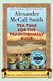 Tea Time for the Traditionally Built (No. 1 Ladies' Detective Agency Series)