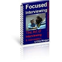 Focused Interviewing