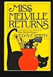 Miss Melville Returns, Evelyn E. Smith, 0896218430