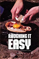 Roughing it easy;: A unique ideabook for camping and cooking