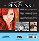 Artistry: Pen & Ink: A creative exploration of a