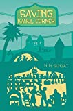 Saving Kabul Corner (The Kabul Chronicles)