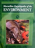 Macmillan Encyclopedia of the Environment, Book Builders, Inc. Staff, 0028973836