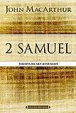 2 Samuel: David's Heart Revealed (MacArthur Bible Studies)