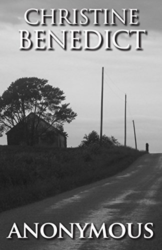 Book: Anonymous by Christine A Benedict