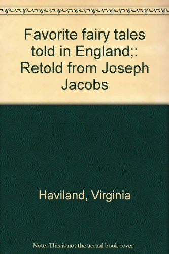 Favorite Fairy Tales Told in England; Retold from Joseph Jacobs