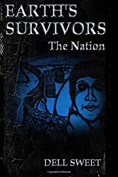 Earth's Survivors The Nation: Volume 2