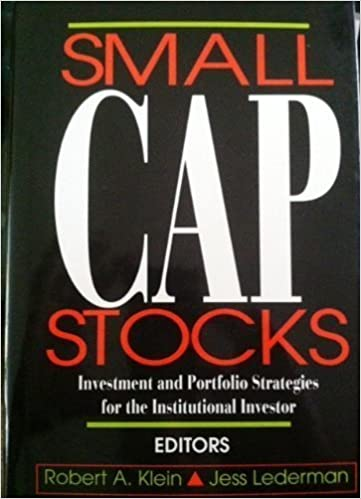 Small Cap Stocks: Investment Portfolio Strategies for the
