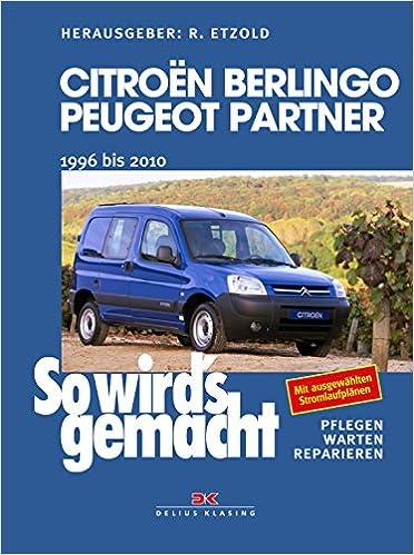 Citroën Berlingo & Peugeot Partner von 1996 bis 2010: So wird\'s ...