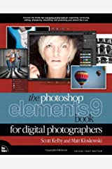 The Photoshop Elements 9 Book for Digital Photographers (Voices That Matter) Paperback