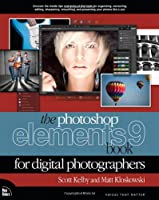 The Photoshop Elements 9 Book for Digital Photographers Front Cover