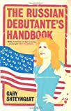 Front cover for the book The Russian Debutante's Handbook by Gary Shteyngart