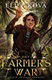 The Farmer's War (Golden Guard Trilogy)
