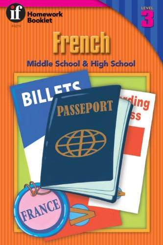 (French Homework Booklet, Middle School / High School, Level 3 (Homework Booklets) (English and French Edition))