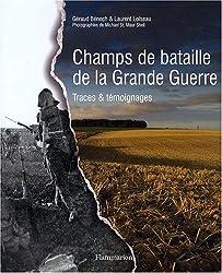Champs de bataille de la Grande Guerre : Traces et témoignages (1DVD)