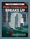 img - for Fred Korematsu Speaks Up (Fighting for Justice) book / textbook / text book