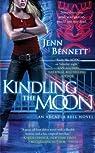 Arcadia Bell, tome 1 : Kindling the Moon par Bennett
