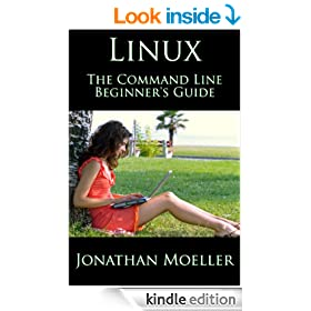 The Linux Command Line Beginner's Guide (Computer Beginner's Guides)