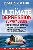 The Ultimate Depression Survival Guide, Martin D. Weiss, 0470598212
