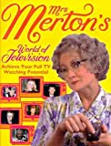 img - for Mrs. Merton's World of Television book / textbook / text book
