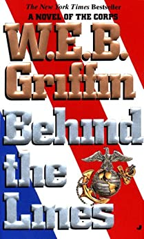 Behind the Lines (The Corps series) by [Griffin, W.E.B.]