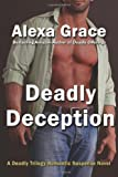 Deadly Deception, Alexa Grace, 1477584609