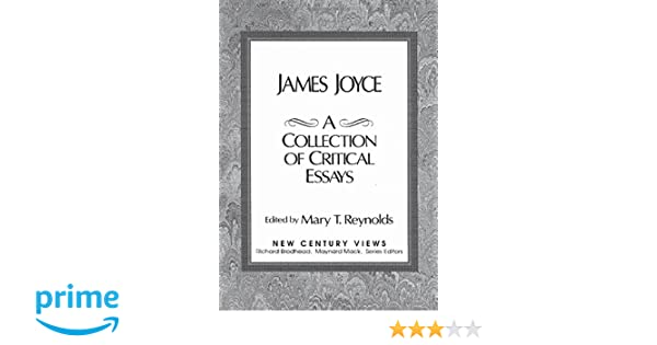 com james joyce a collection of critical essays  com james joyce a collection of critical essays 9780135122112 mary t reynolds books