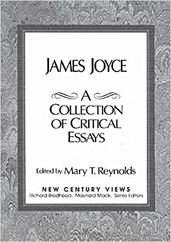com james joyce a collection of critical essays  james joyce a collection of critical essays facsimile