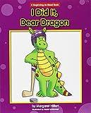 I Did It, Dear Dragon (Dear Dragon: Beginning-to-read Book)