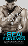 A SEAL Forever (West Coast Navy SEALs Book 3)