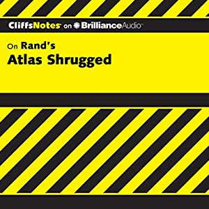 Atlas Shrugged: CliffsNotes Audiobook
