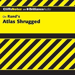 Atlas Shrugged: CliffsNotes Audiobook