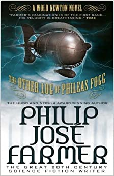 The Other Log of Phileas Fogg (Wold Newton) (Wold Newton Novels)