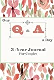 #8: Our Q & A a Day 3-Year Journal for Couples: 2 People Diary For Love, Better Understanding, Deeper Connection And Self-Exploration