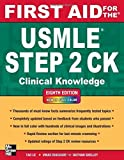 img - for First Aid for the USMLE Step 2 CK, Eighth Edition (First Aid for the USMLE Step 2: Clinical Knowledge) by Tao Le (2012-04-02) book / textbook / text book